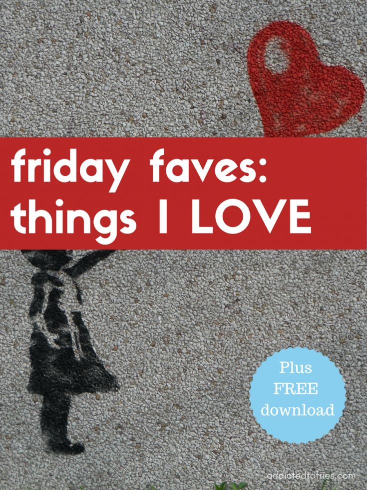This edition of Friday Faves includes my favorite fashion items, books, TV shows and more. Check out my list plus the free download.