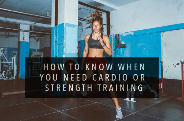 How to know when you need cardio or strength training [video] #HiiT #Anna Kaiser