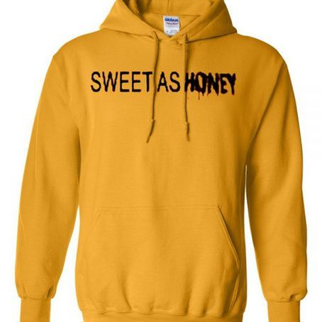 Sweet as honey sweatshirt