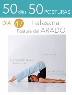 ૐ YOGA ૐ ૐ Halasana ૐ  50 días 50 posturas. Día 47. Postura del Arado.