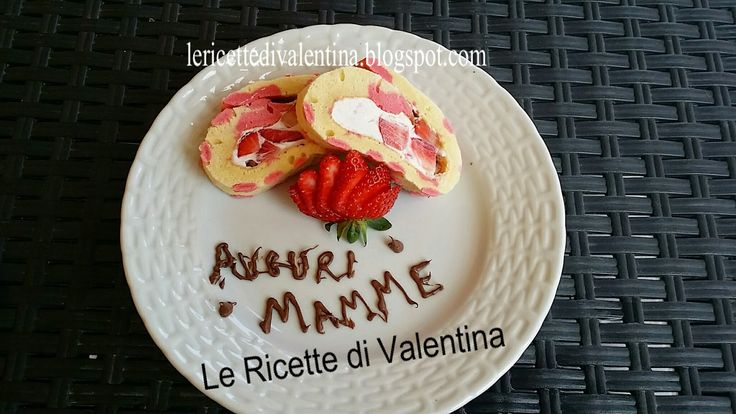"""Le Ricette di Valentina: Buona festa della Mamma da """"Le Ricette di Valentina"""": Rotolo di pasta biscotto a pois con cheese frosting e fragole"""