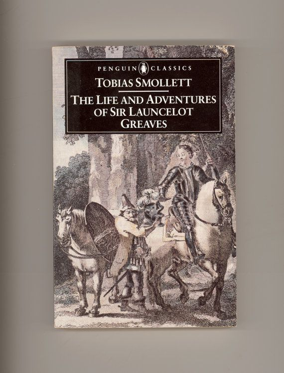 Tobias Smollett, The Life and Adventures of Sir Launcelot Greaves 18th Century Comic Picaresque Novel. Penguin Classics.  For sale by ProfessorBooknoodle, $8.50