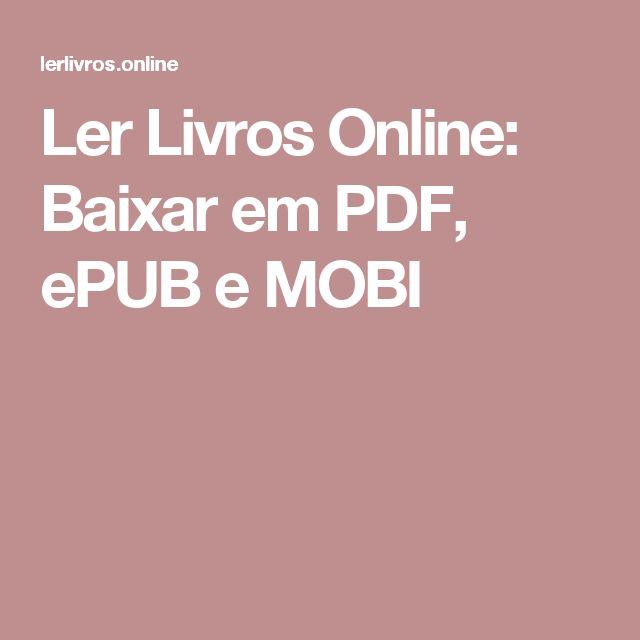 Ler Livros Online: Baixar em PDF, ePUB e MOBI