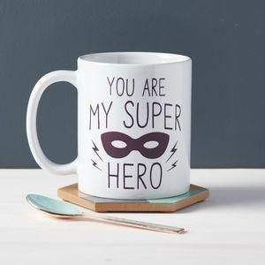 You Are My Super Hero Dad Mug - This Father's Day, treat Dad to something he really wants — everlasting memories with you. Find everything you need to save the world, blast rockets into space and become a super-crime-fighting hero. All in a day of Make Believe with Dad.