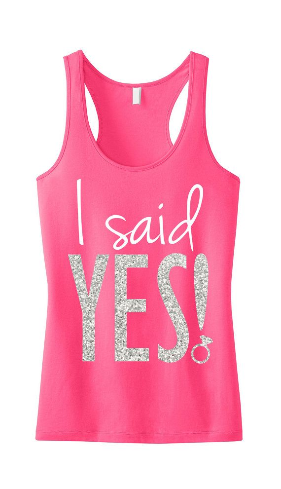 I Said YES BRIDE WEDDING #Bride #Tank Top // Pink by #NobullWomanApparel, for only $24.99! Click here to buy https://www.etsy.com/listing/184222463/i-said-yes-bride-wedding-tank-top-pink?ref=shop_home_active_20