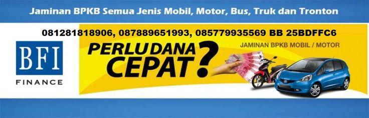 Dana Tunai seluruh Indonesia Dengan Jaminan BPKB Kendaraan Motor atau Mobil