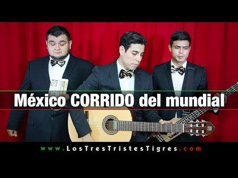México corrido del mundial (literal)