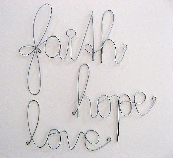 faith hope love ~ wire styleCrafts Gift, Inspiration Faith, Gift Ideas, Wire Wraps, Bathroom Wall, Wraps Trio, Trio Signs, Faith Hope Love, Christmas Gifts