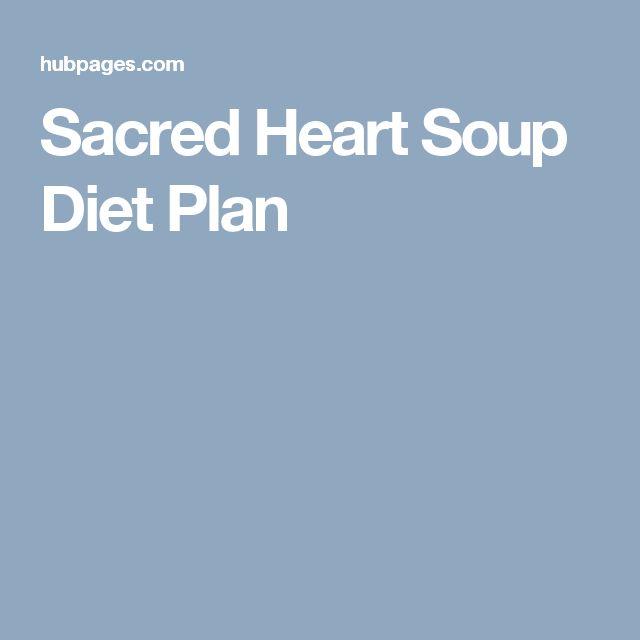 Sacred Heart Soup Diet Plan