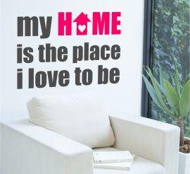 Sticker decorativ My home
