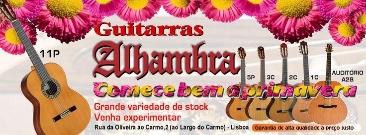 Guitarras Alhambra, diversos modelos. Venha experimentar!