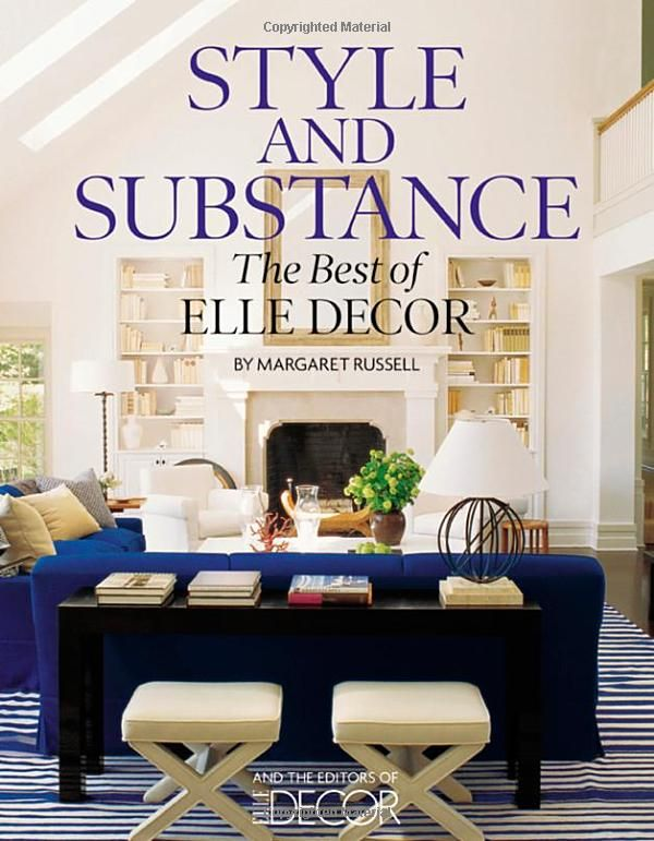 Style And Substance The Best Of Elle Decor Gorgeous Interiors Coffee Table BooksElle