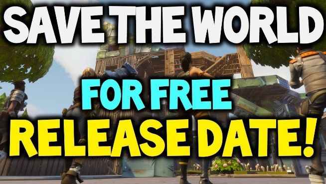 is fortnite save the world going to be free