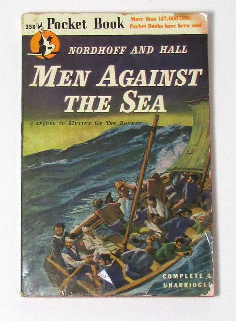 Vintage Paperback first PB edition (1946) Men Against the Sea by Nordhoff and Hall, sequel to Mutiny on the Bounty Pocket Book Number 358