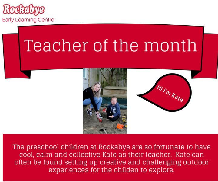 At Rockabye we love to acknowledge our fantastic staff for endless energy they put into their teaching.  A huge congratulations to Kate who is our 'Teacher of the month'.