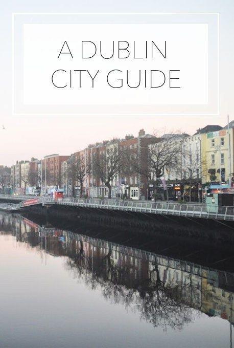 Dublin City Guide - The Tourist Of Life. Dublin, Ireland Travel Tips.