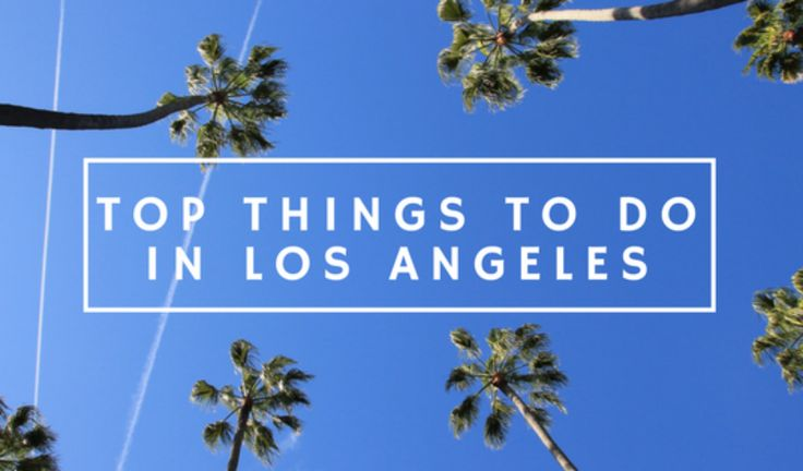 Blog Post: Top Things To Do In Los Angeles  http://www.thegirlswhowander.com/2017/04/22/top-things-to-do-in-los-angeles/