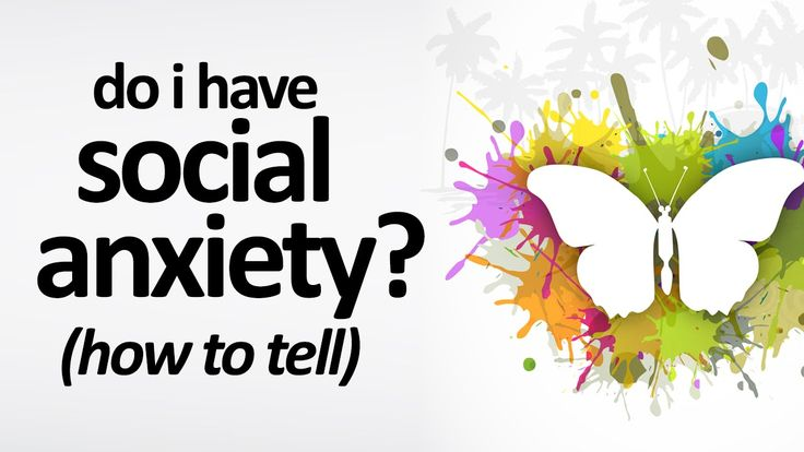 Do you have social anxiety disorder? (How To Tell)