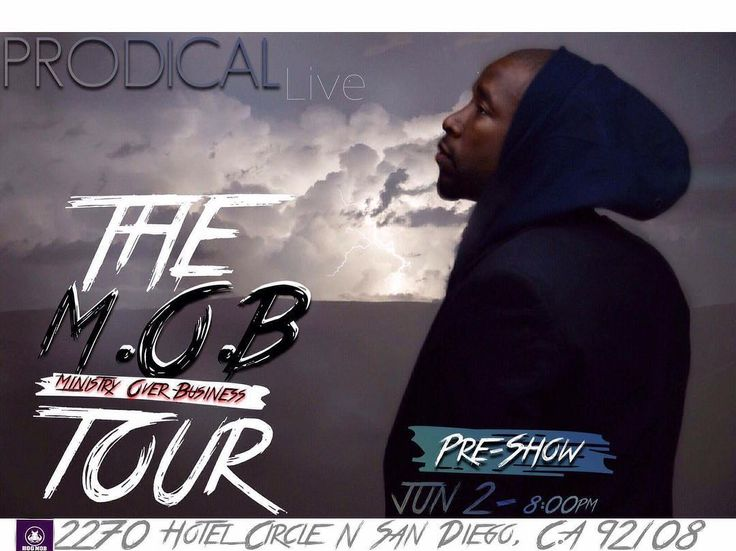 :::: THE MOB TOUR Pre-Show :::: San Diego come out and Support ur boy and All the other Powerful Ministers ::: Trust you will be Blessed tickets are $10 and if you don't have $10 let me know I will help pay if you really want to go  June 2 @8pm  Crown Plaza Hotel Circle N. San Diego Ca. #music #working #studio #ChrisBrown #Drake #beyonce #jesus #god #wakeup #tour #hogmob #BibleGang #views #Flawless #GodIsLove #BibleGang  #TRUST  #biblejournaling #bible #TheWordOfGOD  #godisfaithful #lovely…