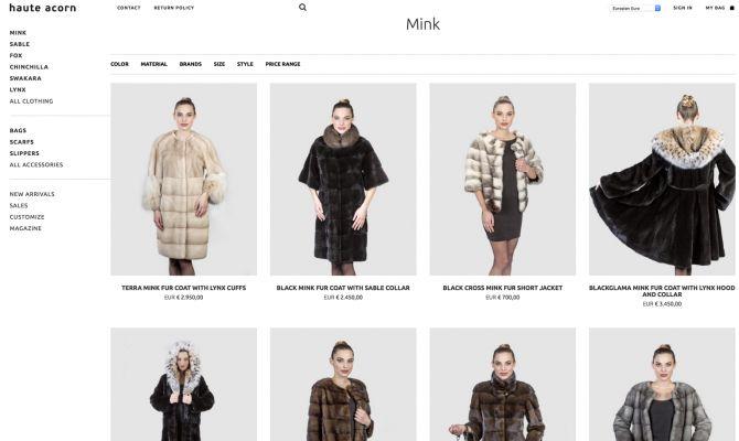 Η haute acorn είναι μια νέα δυναμική εταιρία που εισέρχεται στο χώρο του εμπορίου γούνας στο διαδίκτυο. Η εταιρία εξάγει γούνες σε Ευρώπη και Ρωσία