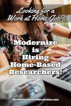 Modernize is hiring home-based online researchers in Texas. These work at home jobs are contract positions. Strong verbal and written abilities. If you're seeking a work from home job, this might be the perfect freelance position for you! You can make money from home!