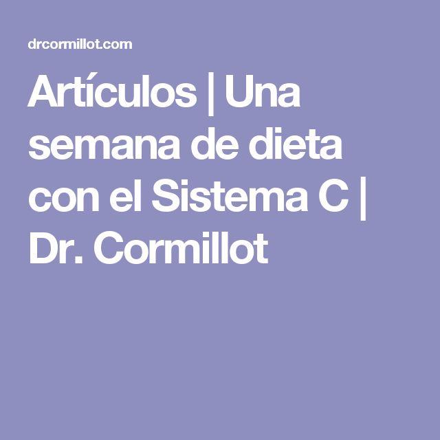 Artículos | Una semana de dieta con el Sistema C | Dr. Cormillot