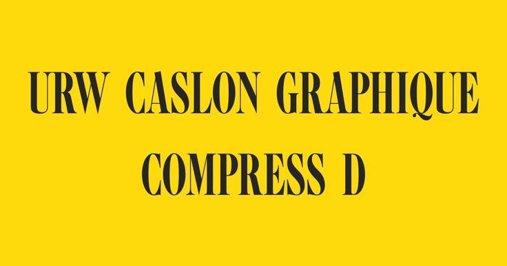 URW Caslon Graphique Compress