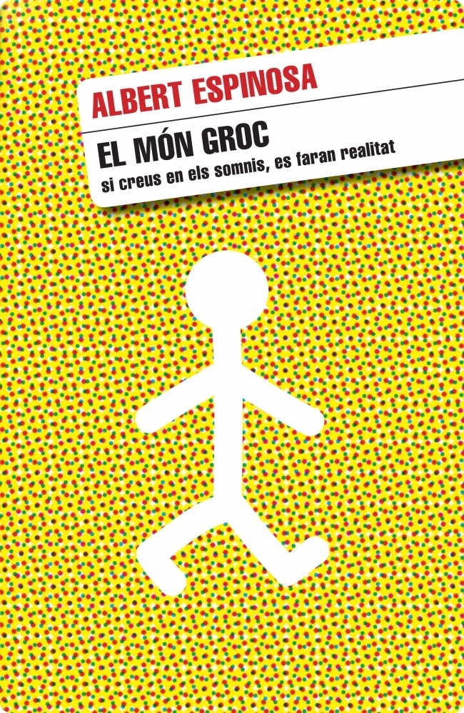 El món groc (Albert Espinosa)