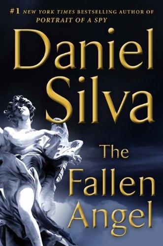 The Fallen Angel: A Novel (Gabriel Allon) by Daniel Silva, http://www.amazon.com/dp/0062073125/ref=cm_sw_r_pi_dp_ruWOpb011M5Q5