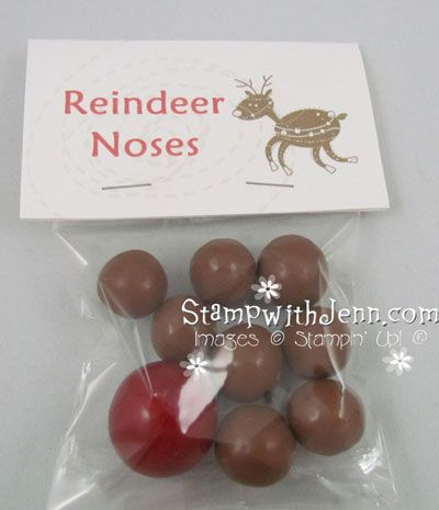 www.stampwithjenn.com Reindeer Noses - I put 8 malt balls for the 8 reindeer and one large red gumball for Rudolph. I printed the topper in My Digital Studio and put all in a Stampin' Up! Cello Bag. A cute little thing for kids to hand out in their class or at scouts or girl guides or even cute for a school craft fair.