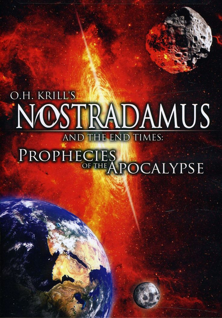 Nostradamus and the End Times Prophecies of the