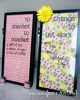 DIY Dry Erase Board - Get a frame, and put decorative paper in it.  Then just write on the glass :)