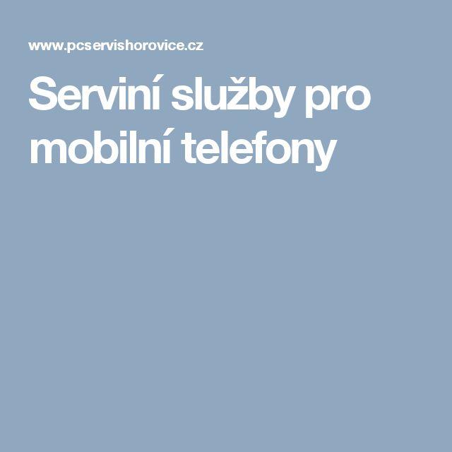 Serviní služby pro mobilní telefony