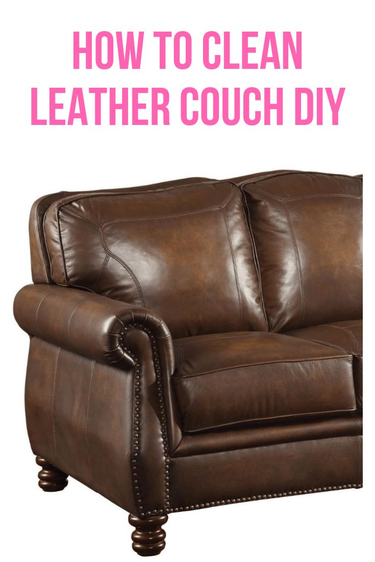 How to clean leather couch diy cleaning leather couch