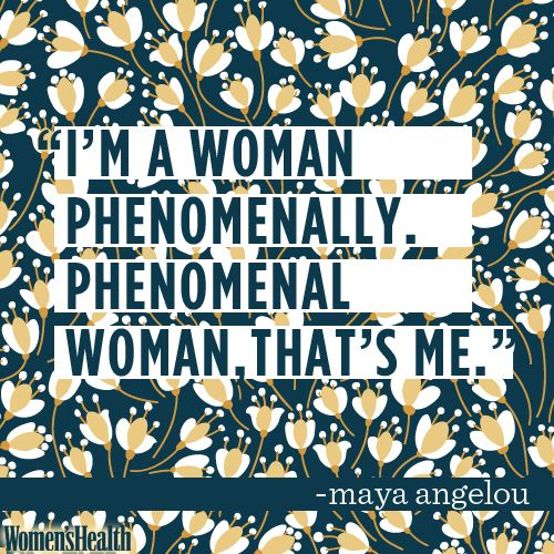 10 Maya Angelou Quotes That'll Make You Love Life and Get Sh*t Done | Women's Health Magazine:
