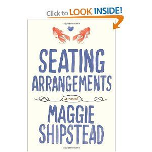 Seating Arrangements by Maggie Shipstead: Worth Reading, Seating Arrangements, New England, Beach Read, Wedding, Books Worth, Reading List, Summer Reading