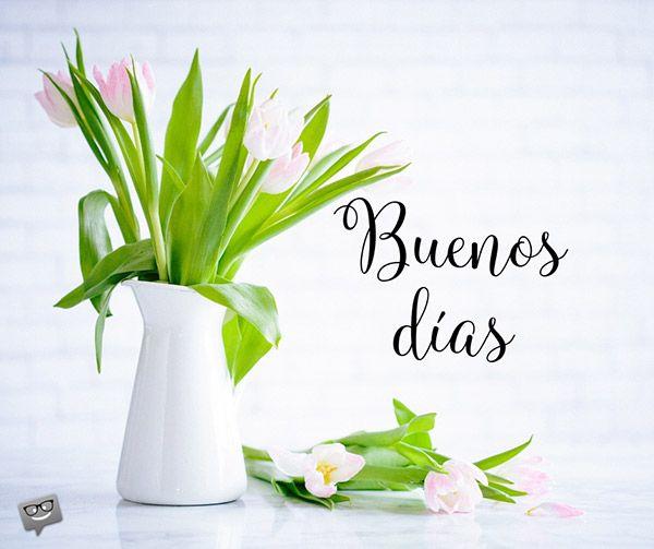 A Very Spanish Good Morning Buenos Dias Good Morning In Spanish Happy Mothers Day Good Morning Images
