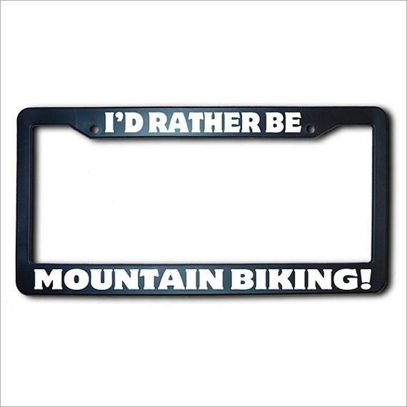 I'd Rather Be MOUNTAIN BIKING License Plate Frame USA on Etsy, $14.75 CAD