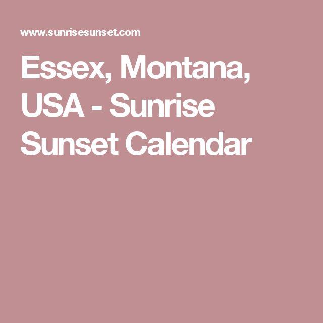 Essex, Montana, USA - Sunrise Sunset Calendar