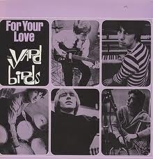 I'd give the moon if it were mine to give... for your love. The Yard Birds.