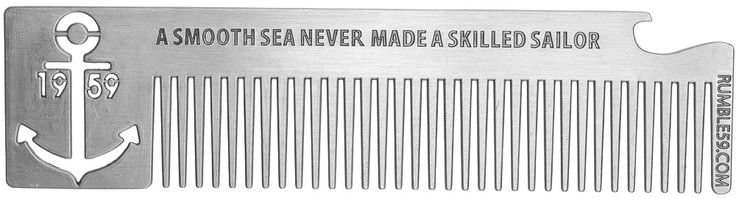 RUMBLE 59 ANCHOR METAL COMB - This fun metal comb is stamped with an anchor and will look great hanging out of any pocket on your dark denim jeans. Its strong metal teeth will slide through any thickness of hair with ease and open a brew with the fun cut out bottle opener on the end.
