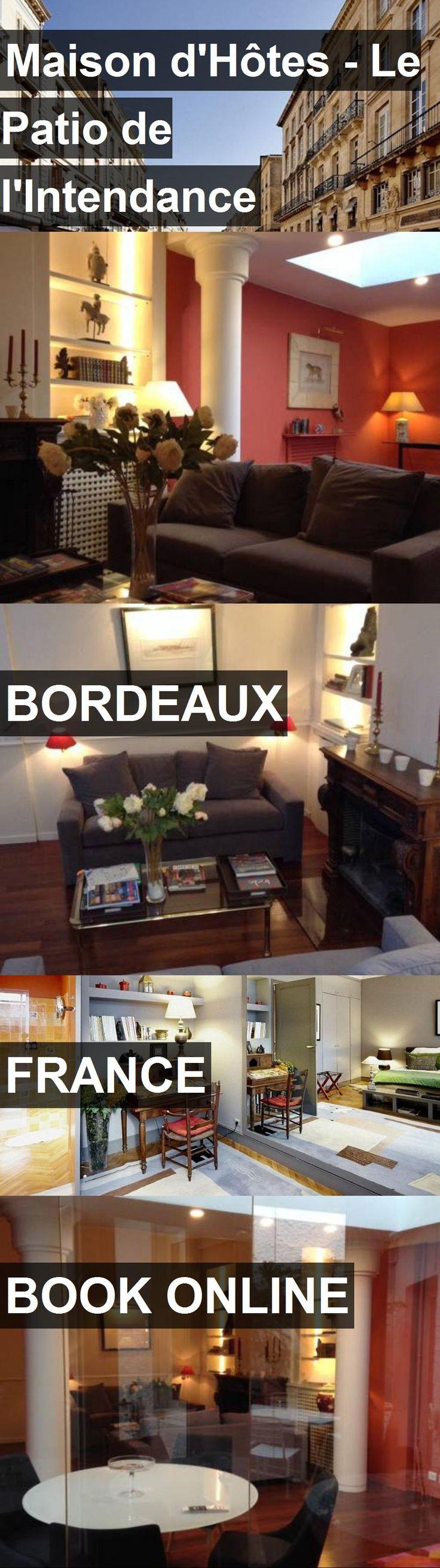 Hotel Maison d'Hôtes - Le Patio de l'Intendance in Bordeaux, France. For more information, photos, reviews and best prices please follow the link. #France #Bordeaux #travel #vacation #hotel