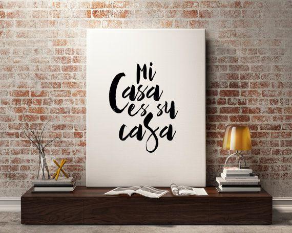 Love quote Mi Casa es Su Casa Spanish Quote by BlueBookDesign