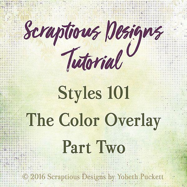 Photoshop Element Tutorial https://scraptiousdesigns.net/tutorials-2/photoshop-elements/styles-101-the-color-overlay-part-2/