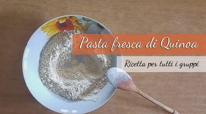 Pasta fresca di quinoa