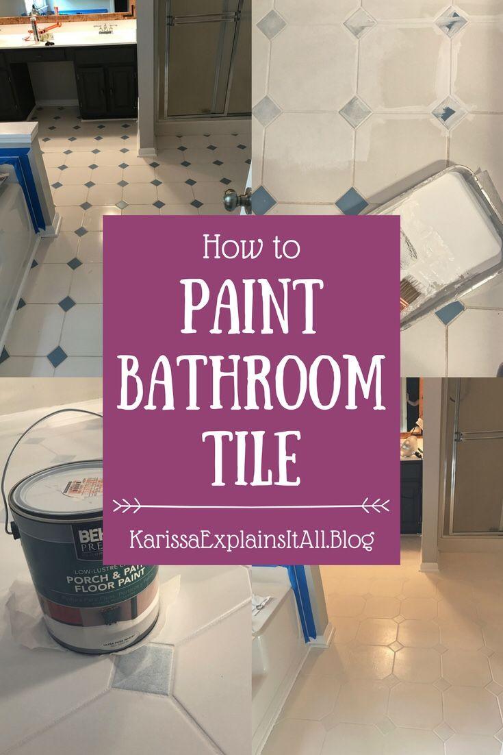 How to paint tile floors, painted floor, remodel, bathroom redo, DIY painted tile, painted tile floor, painted tile bathroom, how to