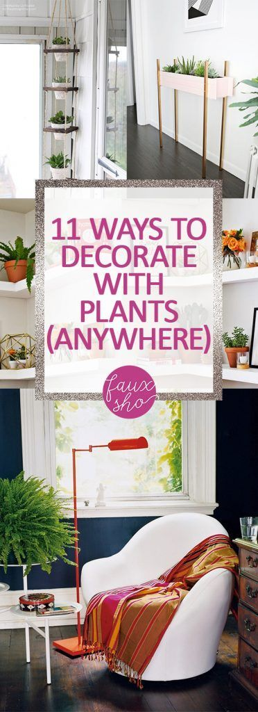11 Ways to Decorate With Plants Anywhere! // Faux Sho