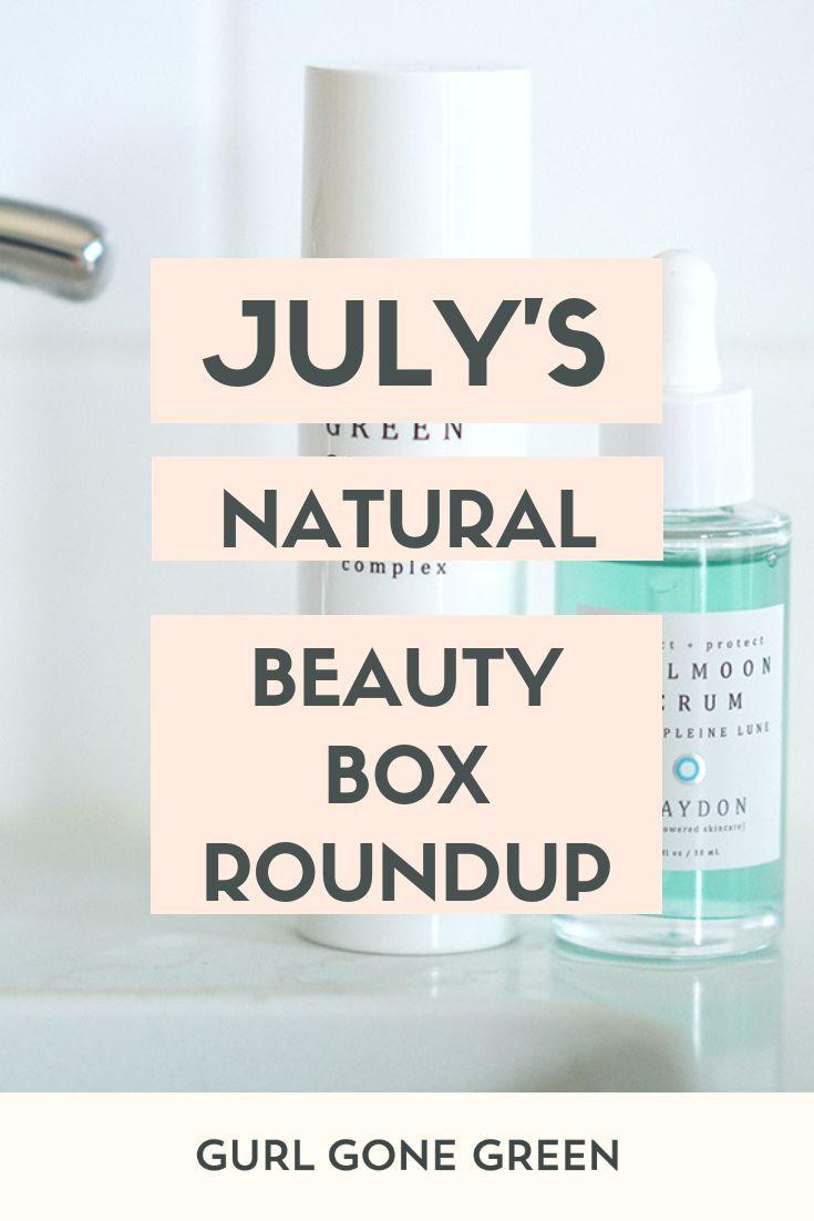 July S Natural Beauty Box Roundup Beauty Box Beauty Hacks Nails