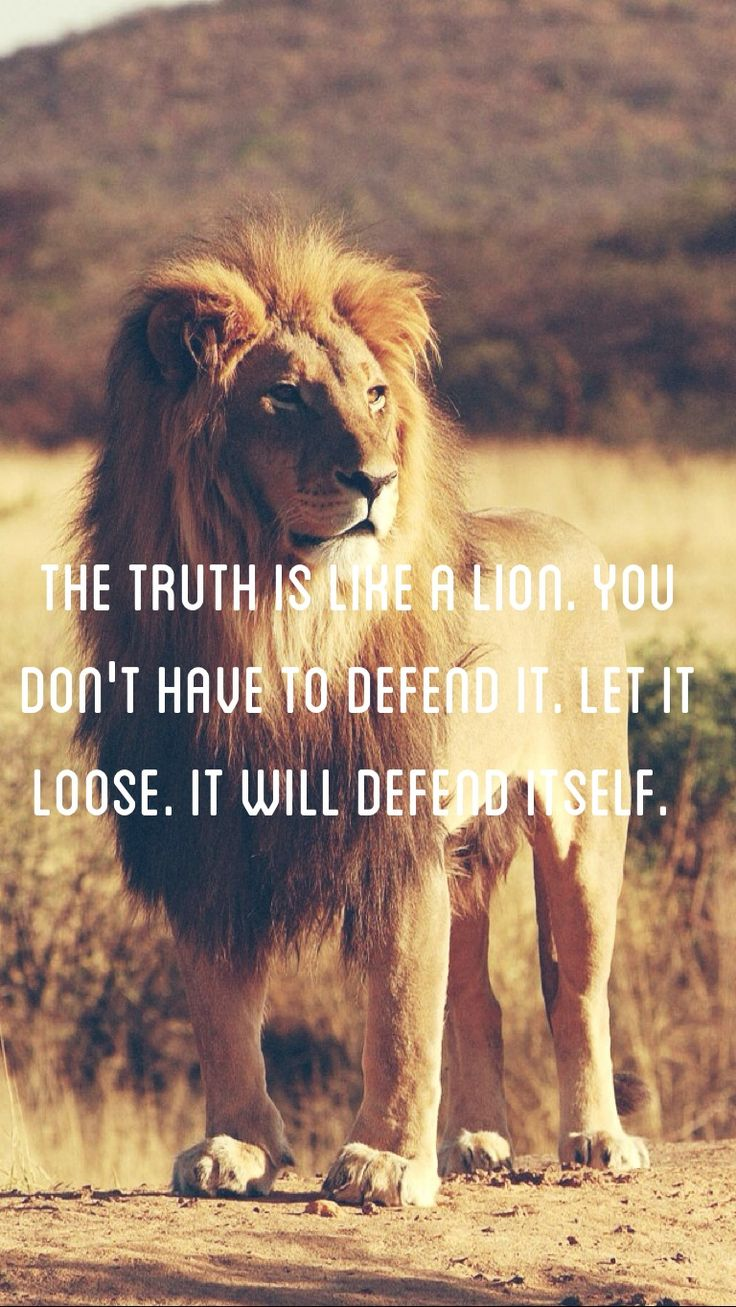 The #truth is like a #lion. You don't have to #defend it. Let it loose. It will defend itself.