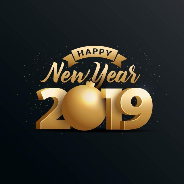 Happy Year 2019 With Gold 3d Happy Background Gold Png And Vector With Transparent Background For Free Download Novogodnie Citaty Novogodnie Pozhelaniya S Novym Godom